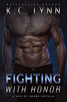 Fighting with Honor (Men of Honor) by [Lynn, K.C.]
