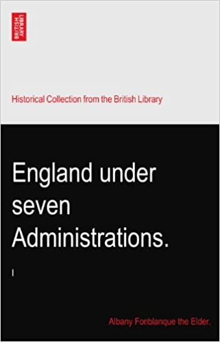 Book England under seven Administrations.