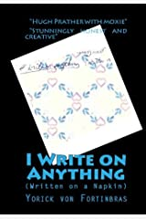 I Write on Anything (Written on a Napkin) Kindle Edition