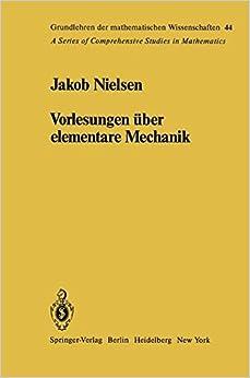 Book Vorlesungen über elementare Mechanik (Grundlehren der mathematischen Wissenschaften)