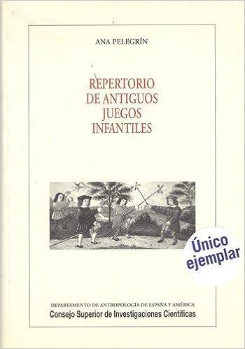 Repertorio De Antiguos Juegos Infantiles Tradicion Y Literatura