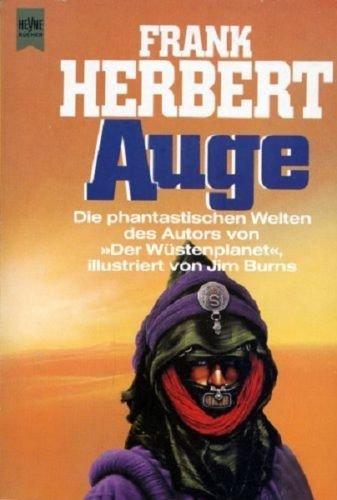 Frank Herbert - Auge. SF-Erzählungen. Illustriert von Jim Burns