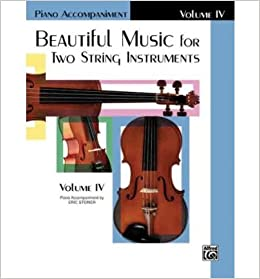 Book [(Beautiful Music for Two String Instruments, Bk 4: Piano Acc.)] [Author: Samuel Applebaum] published on (March, 1985)