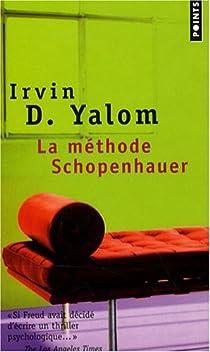 La méthode Schopenhauer par Yalom