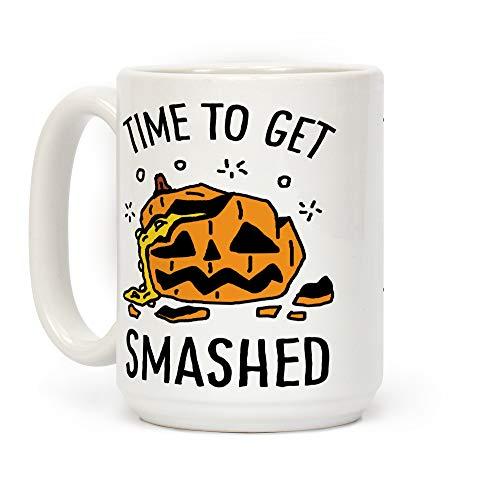 LookHUMAN Time To Get Smashed Pumpkin White 15 Ounce Ceramic Coffee Mug