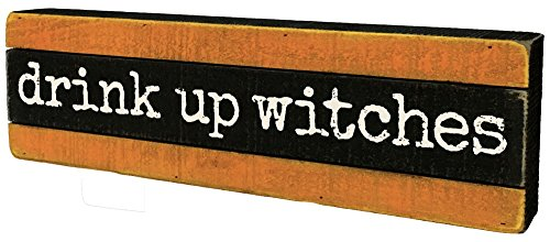 Primitives by Kathy Halloween Slat Wood Box Sign - Drink Up Witches - Orange -