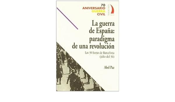 GUERRA DE ESPAÑA PARADIGMA (70 Aniv. Guerra Civil): Amazon.es: Paz ...