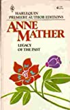 Legacy of the Past, Anne Mather, 037380654X