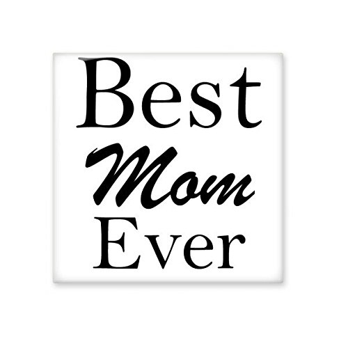Best Mom Ever Words Quotes Family Mother Creative Design Mother\'s ...