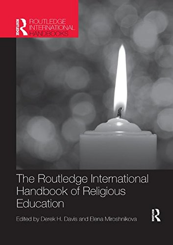 The Routledge International Handbook of Religious Education (Routledge International Handbooks of Education)
