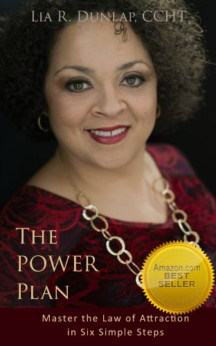 Power Plan - The POWER Plan - Master The Law of Attraction in Six Simple Steps (The POWER Plan - 90 Day Life Coaching Program Book 1)