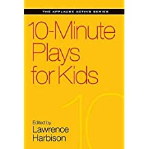 10-Minute Plays For Kids (Applause Acting)