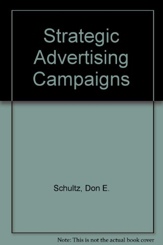 Strategic Advertising Campaigns