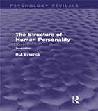 The Structure of Human Personality (Psychology Revivals): Volume 20