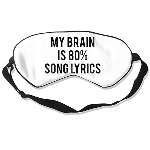 Lawsonnd Barded My Brain is 80% Song Lyrics Sleep Eye Mask, Light Blocking Sleep Mask, Super Soft Eye Mask with Adjustable Strap, Ergonomic Sleep Mask for Women Men Travel - Song Light Lyrics