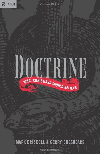 Doctrine: What Christians Should Believe (Re:Lit:Vintage Jesus)