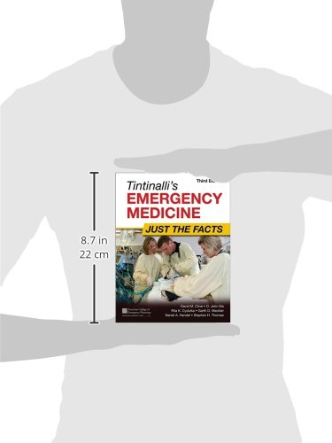 Tintinalli's Emergency Medicine: Just the Facts, Third Edition - http://medicalbooks.filipinodoctors.org
