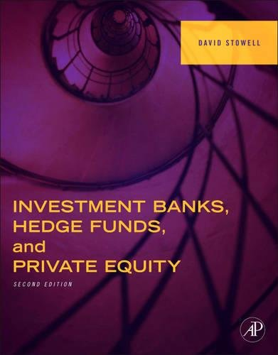 Investment Banks  Hedge Funds  And Private Equity  Second Edition