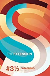 Redesign The Web | The Extension (The Smashing Book 3 1/3 ) (Smashing Books)