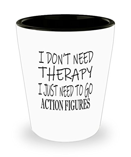 Hobbies Action Figures Gifts White Ceramic Shot Glass - I Don't Need Therapy - Best Inspirational Gifts and Sarcasm ()