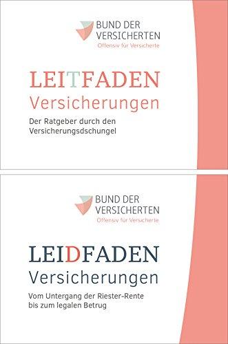 leidfaden-versicherungen-leitfaden-versicherungen-die-abzocke-der-versicherungswirtschaft-vom-unterg