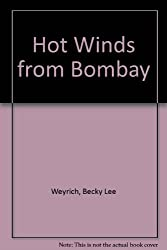 Hot Winds from Bombay