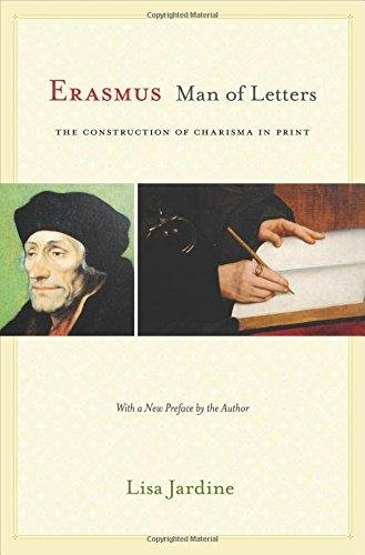 Download Erasmus, Man of Letters: The Construction of Charisma in Print - Updated Edition Text fb2 ebook