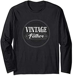 Best Gift Vintage Father Grandpa Gift Ideas Father's Day Men Long Sleeve  Need Funny TShirt / S - 5Xl