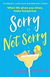 Sorry Not Sorry: The perfect laugh out loud