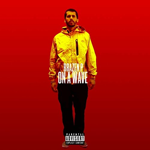On a Wave (Freestyle) [Explicit] (Freestyle Wave)