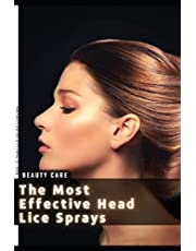 The Most Effective Head Lice Sprays: Best 10 Head Lice Sprays Overview