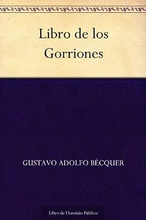 Libro de los Gorriones eBook: Gustavo Adolfo Bécquer: Amazon.es ...