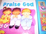 Praise God, Publications International Ltd, 0785363750