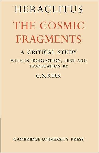 Heraclitus: The Cosmic Fragments