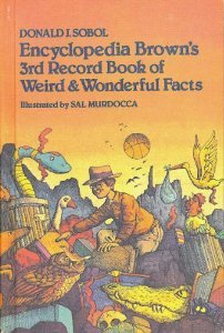 Encyclopedia Browns Third Record Book of Weird and Wonderful Facts by Sobol, Donald J. published by William Morrow & Co Hardcover