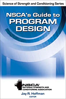 Nsca S Guide To Program Design Nsca Science Of Strength