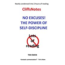 The Cliff Notes: THE POWER OF SELF-DISCIPLINE