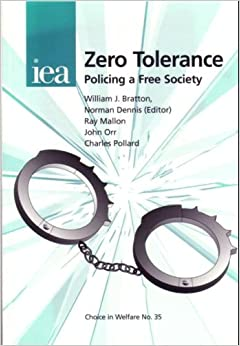 zero tolerance policing essays Zero tolerance policies in american schools essay 874 words | 4 pages in all grades of education, from kindergarten to college, there is a form of discipline known as a zero tolerance policy.