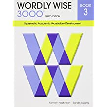 Wordly Wise 3000: Book 3 : Systematic Academic Vocabulary Development