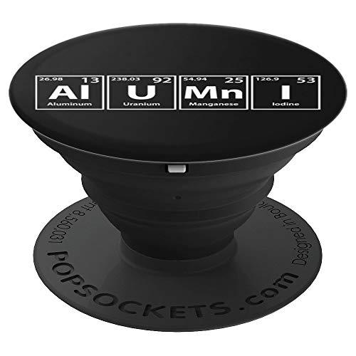 Periodic Tees Co. Alumni (Al-U-Mn-I) Periodic Table Elements Spelling PopSockets Stand for Smartphon - PopSockets Grip and Stand for Phones and Tablets (Alumni Tee)