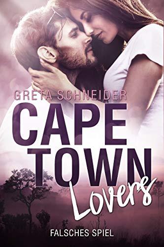 Capetown Lovers - falsches Spiel (German Edition) (Männer In Südafrika)