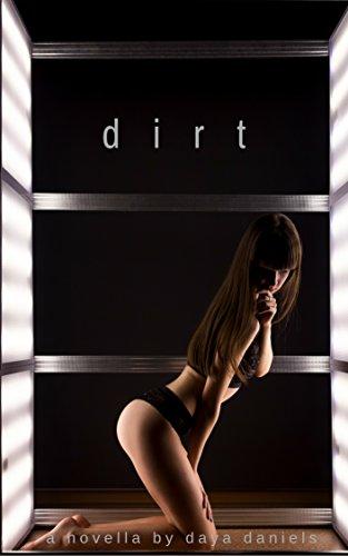 dirt: a novella (kitsune duet Book 1)