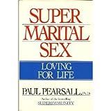 Super Marital Sex, Paul P. Pearsall, 038524018X