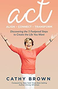 Act: Align-connect-transform by Cathy Brown ebook deal