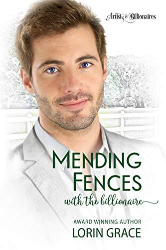 c9571255a9029 Mending Fences with the Billionaire  A Clean Billionaire Romance ...