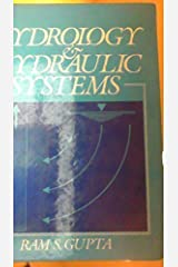 Hydrology and Hydraulic Systems by Ram S. Gupta (1989-05-03) Hardcover