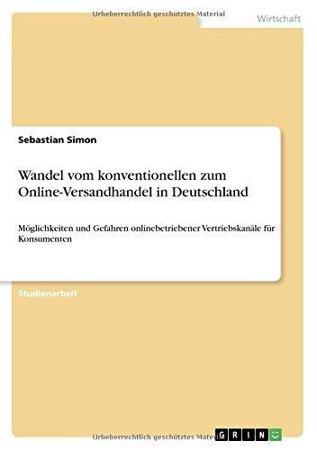 Wandel Vom Konventionellen Zum Online Versandhandel In Deutschland