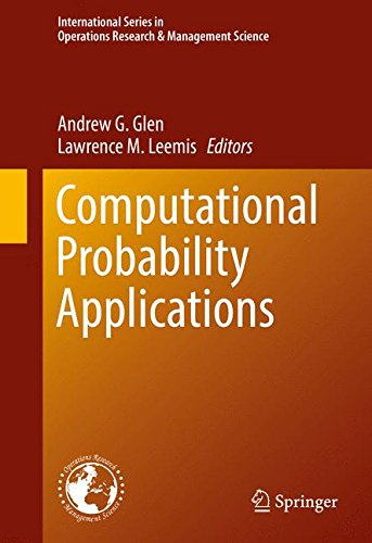 Computational Probability Applications (International Series in Operations Research & Management Science)