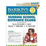 Barron's Nursing School Entrance Exams, 4th Edition 4th (Fourth) Edition