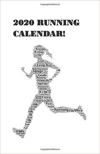 Running Calendar 2020 2020 Running Calendar: Track Your Training Throughout 2020